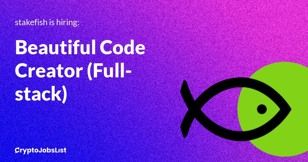Beautiful Code Creator (Full-stack) stakefish 2